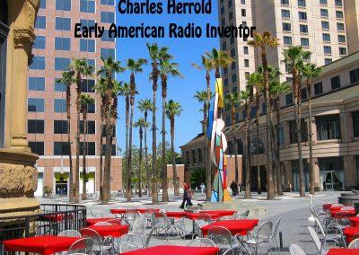 San Jose CA Charles Herrold Story